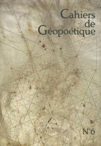 Kenneth White - Cahiers de Géopoétique N° 6, Printemps 2008 : .