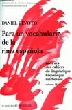 Daniel Devoto - Cahiers de linguistique hispanique médiévale Annexe N° 10 : Para un vocabulatio de la rima espanola.