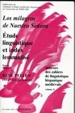 René Pellen - Cahiers de linguistique hispanique médiévale Annexe N° 9 : Los milagros de Nuestra Senora - Etude linguistique et index lemmatisé - Tome 1, volume 2.
