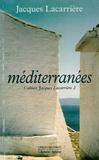 Jacques Lacarrière - Cahiers Jacques Lacarrière N° 2 : Méditerranées.