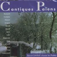 Benoît Dayrat - Cantiques Païens. 1 CD audio
