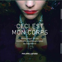 Philippe Liotard - Ceci est mon corps. 1 CD audio