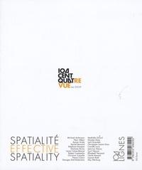 Georges Didi-Huberman et Laure Cahen-Maurel - Centquatrevue N° 1, Mai 2009 : Spatialité effective.