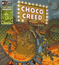 Café Creed - Choco Creed N° 2, Janvier 2003 : .