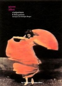 Pierre Alféri - Cinépoèmes & films parlants - DVD avec un livret.