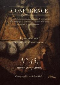 Christophe Carraud - Conférence N° 45, hiver 2017-20 : A quoi se vouer ? - Dévotion, dévouement.