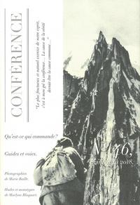 Christophe Carraud - Conférence N° 46, printemps 201 : Qu'est-ce qui commande ? - Guides et voies.