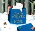 Elisabeth Calandry - Contes d'Hiver et de Noël. 1 CD audio