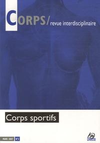 Stéphane Héas et Luc Robène - Corps N° 2, Mars 2007 : Corps sportifs.