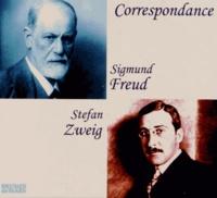 Sigmund Freud et Stefan Zweig - Correspondance. 1 CD audio MP3