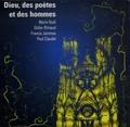 Marie Noël et Didier Rimaud - Dieu, des poètes et des hommes. 1 CD audio