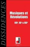 Jean-Guillaume Lanuque et Georges Ubbiali - Dissidences N° 10, novembre 2011 : Musiques et Révolutions - XIXe, XXe & XXIe siècles.