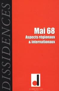 Jean-Paul Salles - Dissidences N° 5, Octobre 2008 : Mai 68 - Aspects régionaux & internationaux.