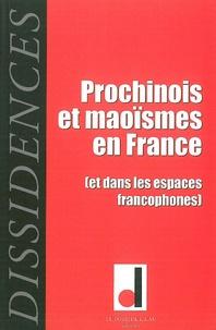 Frédéric Chateigner et Georges Ubbiali - Dissidences N° 8, Mai 2010 : Prochinois et maoïsmes en France (et dans les espaces francophones).