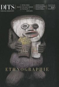 Pierre Petit et Julien Foucart - Dits N° 14, Printemps-été : Ethnographie.