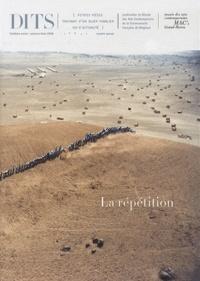 Denis Gielen et Laurent Busine - Dits N° 15, Automne-hiver : La répétition.