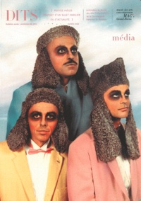 Denis Gielen et Julien Foucart - Dits N° 16, Printemps-été : Média.