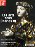 Elisabeth Antoine - Dossier de l'art N° 107 : Les arts sous Charles VI.