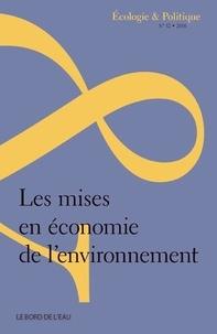 Jean-Paul Deléage - Ecologie et Politique N° 52/2016 : Les mises en économie de l'environnement.