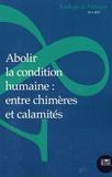 Estelle Deléage et Jean-Paul Deléage - Ecologie et Politique N° 55 : Abolir la condition humaine - Entre chimères et calamités.