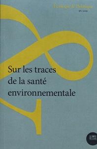 Renaud Becot et Stéphane Frioux - Ecologie et Politique N° 58/2019 : Sur les traces de la santé environnementale.