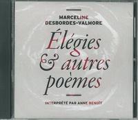 Marceline Desbordes-Valmore - Elégies & autres poèmes. 1 CD audio
