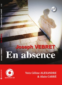 Joseph Vebret - En absence. 1 CD audio