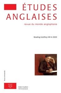 Klincksieck - Etudes anglaises N° 2/2018, avril-jui : Reading Geoffrey Hill in 2020.