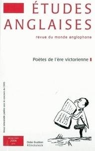 Pascal Aquien - Etudes anglaises N° 57/1, Janvier-mar : Poètes de l'ère victorienne.