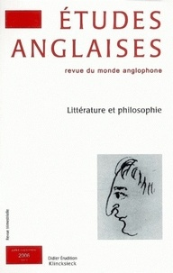 Pascal Aquien et Elisabeth Angel-Perez - Etudes anglaises N° 59/3, Juillet-sep : Littérature et philosophie.
