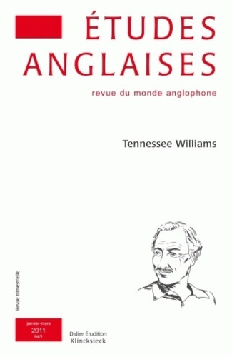 Elisabeth Angel-Perez et Marie Pecorari - Etudes anglaises N° 64/1, Janvier-mar : Tennessee Williams.