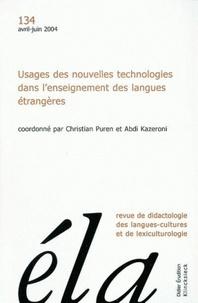 Robert Galisson - Etudes de Linguistique Appliquée N° 134, Avril-juin 2 : Usages des nouvelles technologies dans l'enseignement des langues étrangères.