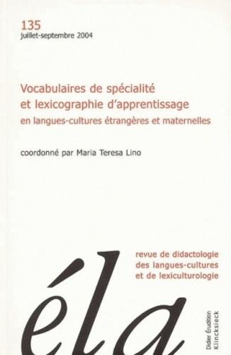 Robert Galisson - Etudes de Linguistique Appliquée N° 135, Juillet-sept : Vocabulaires de spécialité et lexicographie d'apprentissage en langues-cultures étrangères et maternelles.
