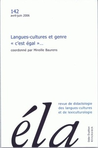 Mireille Baurens - Etudes de Linguistique Appliquée N° 142, Avril-juin 2 : Langues-cultures et genre - C'est égal....