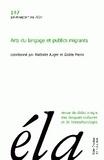 Nathalie Auger et Gisèle Pierra - Etudes de Linguistique Appliquée N° 147, Juillet-sept : Arts du langage et publics migrants.
