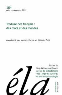 Robert Galisson - Etudes de Linguistique Appliquée N° 164, Octobre-déce : Traduire des français : des mots et des mondes.