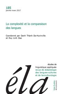 Danh Thành Do-Hurinville et Linh dao Huy - Etudes de Linguistique Appliquée N° 185, Janvier-mars : La complexité et la comparaison des langues.