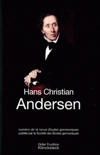 Jean-Marie Valentin - Etudes Germaniques N° 232, 4/2003 : Hans Christian Andersen.