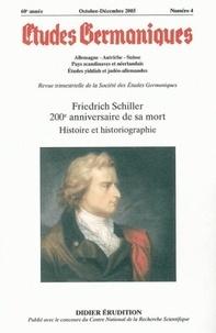 Jean-Marie Valentin - Etudes Germaniques N° 240, 4/2005 : Friedrich Schiller 200e anniversaire de sa mort - Histoire et historiographie.