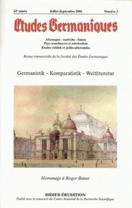 Jean-Marie Valentin - Etudes Germaniques N° 243, 3/2006 : Germanistik - Komparatistik - Weltliteratur - Hommage à Roger Bauer.
