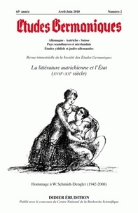 Jean-Marie Valentin - Etudes Germaniques N° 258, 2/2010 : La littérature autrichienne et l'Etat (XVIIe - XXe siècles).