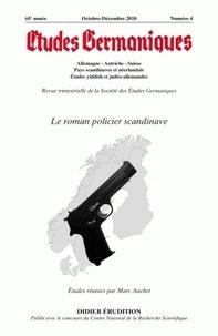 Marc Auchet - Etudes Germaniques N° 260, 4/2010 : Le roman policier scandinave.