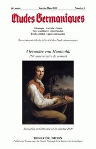 Jean-Marie Valentin - Etudes Germaniques N° 261, 1/2011 : Alexander von Humboldt - 150e anniversaire de sa mort.
