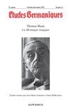 Sylvain Briens - Etudes Germaniques N° 288, 4/2017 : Thomas Mann - La montagne magique.