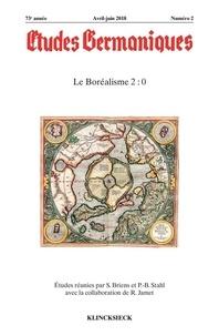 Sylvain Briens et Pierre-brice Stahl - Etudes Germaniques N° 290, 2/2018 : Le boréalisme 2.0.