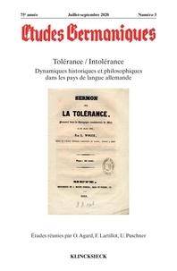 Olivier Agard et Françoise Lartillot - Etudes Germaniques N° 3/2020 : Tolérance / Intolérance - Dynamiques historiques et philosophiques dans les pays de langue allemande.