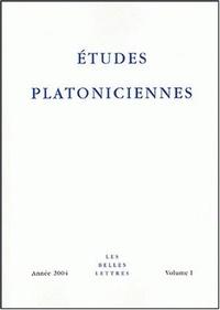 Anne Merker et Klaus Schöpsdau - Etudes platoniciennes N° 1/2004 : .