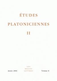 Jean-François Pradeau - Etudes platoniciennes Volume 2/2006 : .