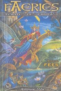Florence Magnin et William Aubert - Faeries N° 16 Automne 2004 : Spécial Fées.