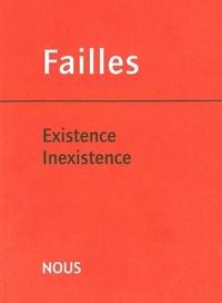 Alexandre Costanzo et Daniel Costanzo - Failles N° 3 : Existence Inexistence.